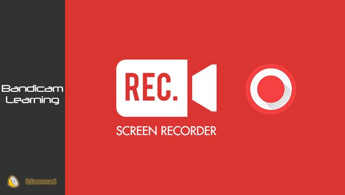 آموزش بندی کم برای فیلمبرداری از صفحه (Bandicam)